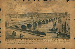 33 BORDEAUX / Vue Du Pont Avec Le Port / Gravure / - Bordeaux