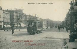 33 BORDEAUX / Les Allées De Tourny - Chocolat Lorrain  G. Bouvier/ - Bordeaux