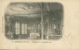 33 BORDEAUX / Chapelle De Congrégation / - Bordeaux