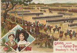 DPT 67 Strasbourg Strassburg Aug 1908 Gruss Von Der KAISER-PARADE CPA BE - Strasbourg