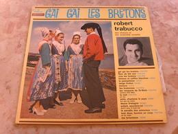 GAI GAI LES BRETONS    Robert Trabucco Et Son Ensemble Musette - Vinyl Records