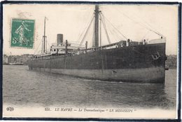 """LE HAVRE - BATEAU - PAQUEBOT - TRANSATLANTIQUE """" LE MISSISSIPI """" - BEAU PLAN - Port"""