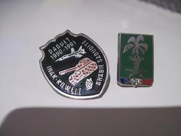 2 PINS DAGUET 1990 1991 Guerre Du Koweit IRAK KOWEIT ARABIE SAOUDITE T.B.E. - Militaria