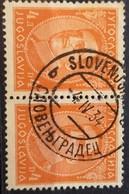 KING ALEXANDER-4 D-PAIR-POSTMARK SLOVENJGRADEC-SLOVENIA-YUGOSLAVIA-1931 - 1931-1941 Royaume De Yougoslavie