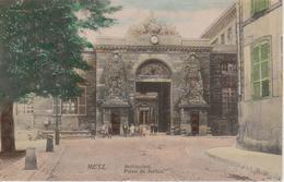 57 - METZ - PALAIS DE JUSTICE - Metz