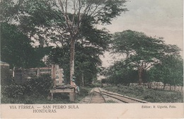 AK Honduras Via Fèrrea San Pedro Sula Railway Station Train Line Linea Estacion Tren Gare Bahnhof Zug Amerique Centrale - Honduras