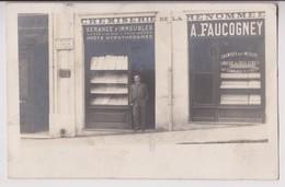 CARTE PHOTO : CHEMISERIE DE LA RENOMMEE - MAISON A. FAUCOGNEY - GERANCE D'IMMEUBLES - ECRITE EN 1906 - 2 SCANS - - Postkaarten