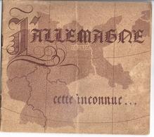 PROPAGANDE -L'ALLEMAGNE  CETTE INCONNUE.... EN OCCUPATION  DISCRETION  ILLUSTRATIONS DE MAB - - Autres