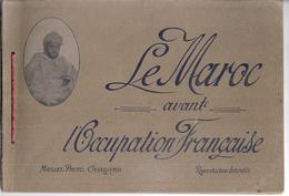 LE MAROC AVANT L'OCCUPATION FRANCAISE   MAILLET PHOTO CASABLANCA -27 PHOTOS - Books, Magazines  & Catalogs
