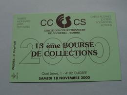 13ème BOURSE De COLLECTIONS ( Cercle Des Collectionneurs De Cockerill - SAMBRE ) 4102 Ougree à 2000 ( N° 0273 ) ! - Bourses & Salons De Collections