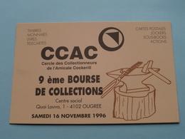 9ème BOURSE De COLLECTIONS ( Cercle Des Collectionneurs De L'Amicale Cockerill ) 4102 Ougree à 1996 ( N° 307 ) ! - Bourses & Salons De Collections