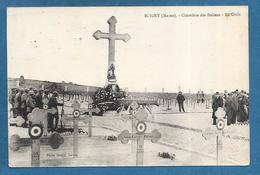 BLIGNY MARNE CIMETIERE DES ITALIENS LA CROIX 1925 - Reims