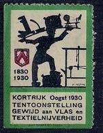 BELGIE - VIGNETTE - 1830-1930 - KORTRIJK - TENTOONSTELLING GEWIJD AAN VLAS EN TEXTIELNIJVERHEID. - Postage Labels