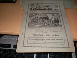 Zeitschrift Lokomotivfuhrer 1914 - Automobili & Trasporti