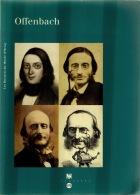 OFFENBACH: Les Dossiers Du Musée D'Orsay, Broché168 Pagesn Nbses Repros Dont Affiches CHERET TTB état - Musik