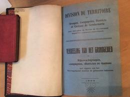Division Du Territoire En Groupes, Compagnies, Districts Et Cantons De Gendarmerie 1938 - Police & Gendarmerie