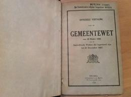 Officiële Vertaling Van De Gemeentewet (1928), Provinciale Wet (1929), Wetboek Van Strafrecht (1926) - Police & Gendarmerie