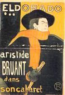 PUB PUBLICITE -NUGERON  N 15  ELDORADO Aristide BRUANT Dans Son Cabaret  (B) ( Spectacle)*PRIX FIXE - Advertising