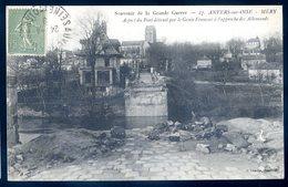 Cpa Du 95 Auvers Sur Oise Méry Aspect Du Pont Détruit Par Le Génie Français     SEPT18-37 - Auvers Sur Oise
