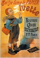 PUB Publicité NUGERON   BB 4 FRIANDISES Moi! Je Fume Le Papier IVETTE (B)  *PRIX FIXE - Advertising