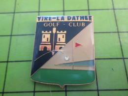 1118B Pin's Pins / Rare Et De Belle Qualité / THEME SPORTS : GOLF CLUB VIRE LA DATEE - Golf