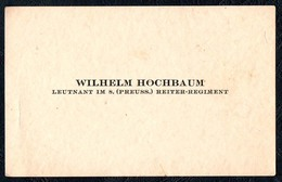 A8567 - Wilhelm Hochbaum - Leutnant Im 8. Preusischen Reiter Regiment - Militär - Visitenkarten