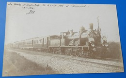 Carte Photo Le Train Présidentiel Du 4 Aout 1908 à Senescourt - Sonstige Gemeinden