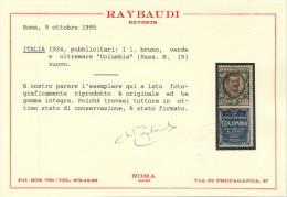 1924 PUBBLICITARIO LIRE 1 COLUMBIA NUOVO** INTEGRO CERT. RAYBAUDI SPLENDIDO - MNH VERY FINE RAYBAUDI EXPERTISE - 1900-44 Vittorio Emanuele III