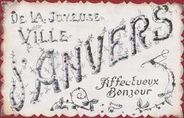 Affectueux Bnjour De La Joyeuse Ville D' Anvers Antwerpen Fantaisie Fantasiekaart Carte CPA (kreukje) - Antwerpen