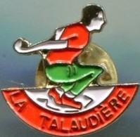 LA TALAUDIERE (LOIRE) - PETANQUE - Bowls - Pétanque