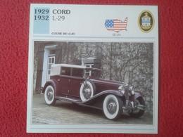 FICHA TÉCNICA DATA TECNICAL SHEET FICHE TECHNIQUE AUTO COCHE CAR VOITURE 1929 1932 CORD L-29 USA UNITED STATES VER FOTO - Coches