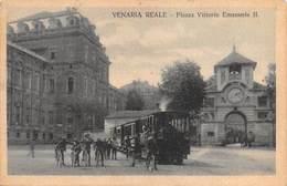 "0524 ""(TO) VENARIA REALE - PIAZZA VITTORIO EMANUELE II"" ANIMATA, TRAMWAY. CART SPED 1922 - Italie"