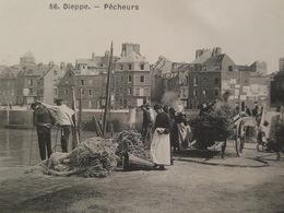 Dieppe - Pêcheurs (scène De Quai) - Bel état - Edition Des Galeries Parisiennes N°56 - Dieppe