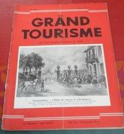 Le Grand Tourisme N°159 Mars 1932 Les Environs De Paris Versailles Barbizon Praslines Mazet Montargis Vallée Chevreuse - Tourisme
