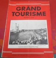 Le Grand Tourisme N°163 Juillet 1932 Nord De La France Calais Le Touquet Boulogne Sur Mer Cayeux, Massif Central Riom - Tourisme