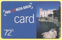 FRIULI VENEZIA GIULIA - FVG Card - Ingresso Forfettario Per 72 Ore - Biglietti D'ingresso