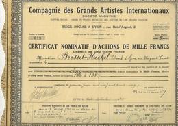 CERTIFICAT NOMINATIF D'ACTIOND DE 1000 FRS - COMPAGNIE DES GRANDS ARTISTES INTERNATIONAUX -LYON - 1935 - Actions & Titres