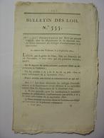 BULLETIN DES LOIS N°555 Du 17 SEPTEMBRE 1822 - REPARTITION PAR CORPS DES SOLDATS DE LA CLASSE DE 1821 - Décrets & Lois