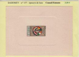 Dahomey - Epreuve De Luxe - N°157 - Conseil D Entente - Africa (Other)