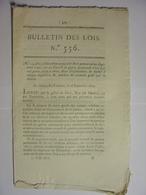BULLETIN DES LOIS De SEPTEMBRE 1822 - PROCEDURE POUR LES JUGEMENTS DU CONSEIL DE GUERRE - LEGS - Décrets & Lois
