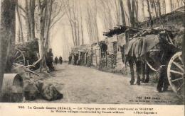 GUERRE 1914- 1918  WW1  Les Villages Que Nos Soldats Construisent En WOEVRE   ... - Guerre 1914-18