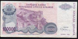 CROATIA OCUPATION 1993. SRPSKA KRAJINA 100.000 Dinara - Croatia