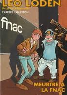 LEO LODEN - Meurtre à La Fnac - Edition Originale 1995 - Leo Loden