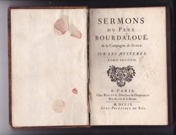 Sermons Du Père Bourdaloue Sur Les Mystères - Tome 2 - Chez Rigaud, Paris 1709 - BE - Collection - Edition RARE - Libros, Revistas, Cómics