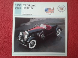FICHA TÉCNICA DATA TECNICAL SHEET FICHE TECHNIQUE AUTO COCHE CAR VOITURE 1930 1931 CADILLAC SIXTEEN USA UNITED STATES - Coches
