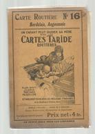 Carte Routière , TARIDE , BORDELAIS , ANGOUMOIS , N° 16 , 2 Scans ,  Frais Fr 4.55 E - Cartes Routières
