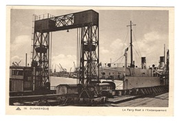 59 NORD - DUNKERQUE Le Ferry-Boat à L'Embarquement - Dunkerque