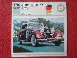 FICHA TÉCNICA DATA TECNICAL SHEET FICHE TECHNIQUE AUTO COCHE CAR VOITURE 1936 1939 MERCEDES BENZ 540K GERMANY ALEMANIA - Coches