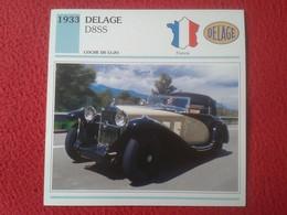 FICHA TÉCNICA DATA TECNICAL SHEET FICHE TECHNIQUE AUTO COCHE CAR VOITURE 1933 DELAGE D8SS FRANCIA FRANCE VER FOTO Y DESC - Coches