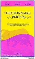 TAUROMACHIE: * DICTIONNAIRE  PERTUS * Répertoire Des Textes TAURINS En Francais - Dictionaries